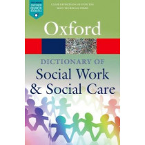 A Dictionary of Social Work and Social Care by John Harris, 9780198796688