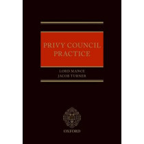 Privy Council Practice by Lord Mance, 9780198798491