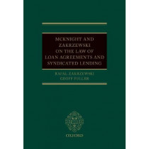 McKnight and Zakrzewski on The Law of Loan Agreements and Syndicated Lending by Rafal Zakrzewski, 9780198799948