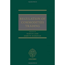Regulation of Commodities Trading by Dr Martin Liebi, 9780198799962
