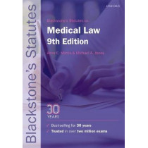 Blackstone's Statutes on Medical Law by Anne E. Morris, 9780198802655