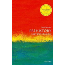 Prehistory: A Very Short Introduction by Chris Gosden, 9780198803515