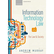 Information Technology Law: The Law and Society by Andrew Murray, 9780198804727