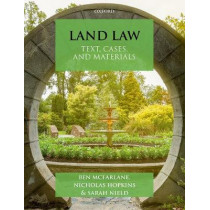 Land Law: Text, Cases & Materials by Ben McFarlane, 9780198806066
