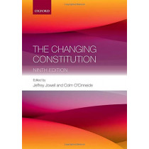 The Changing Constitution by Sir Jeffrey Jowell, 9780198806363