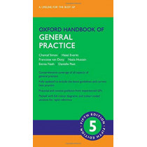 Oxford Handbook of General Practice by Chantal Simon, 9780198808183