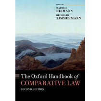 The Oxford Handbook of Comparative Law by Mathias Reimann, 9780198810230