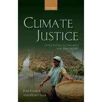 Climate Justice: Integrating Economics and Philosophy by Ravi Kanbur, 9780198813248