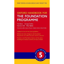 Oxford Handbook for the Foundation Programme by Tim Raine, 9780198813538