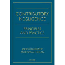 Contributory Negligence: Principles and Practice by James Goudkamp, 9780198814238