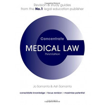 Medical Law Concentrate: Law Revision and Study Guide by Jo Samanta, 9780198815204