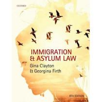 Immigration & Asylum Law by Gina Clayton, 9780198815211