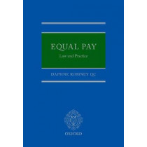 Equal Pay: Law and Practice by Daphne Romney QC, 9780198816003