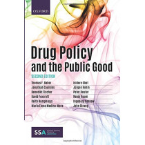 Drug Policy and the Public Good by Thomas Babor, 9780198818014