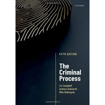 The Criminal Process by Dr. Liz Campbell, 9780198818403