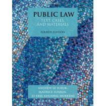 Public Law: Text, Cases, and Materials by Andrew Le Sueur, 9780198820284