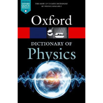 A Dictionary of Physics by Richard Rennie, 9780198821472