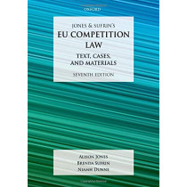 Jones & Sufrin's EU Competition Law: Text, Cases, and Materials by Alison Jones, 9780198824657