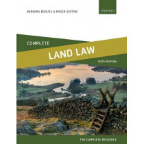 Complete Land Law: Text, Cases, and Materials by Barbara Bogusz, 9780198824909