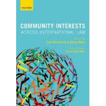 Community Interests Across International Law by Eyal Benvenisti, 9780198825210
