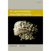 The Law of International Human Rights Protection by Walter Kalin, 9780198825685
