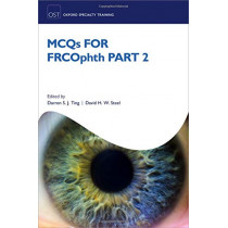 MCQs for FRCOphth part 2 by Darren S. J Ting, 9780198825760