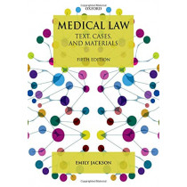 Medical Law: Text, Cases, and Materials by Emily Jackson, 9780198825845