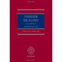 Insider Dealing: Law and Practice by Sarah Clarke, 9780198826439