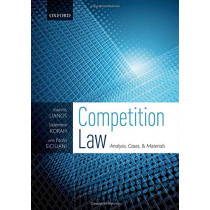 Competition Law: Analysis, Cases, & Materials by Ioannis Lianos, 9780198826545