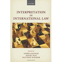 Interpretation in International Law by Andrea Bianchi, 9780198828716