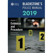Blackstone's Police Manuals Volume 2: Evidence and Procedure 2019 by Glenn Hutton, 9780198829812