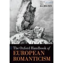 The Oxford Handbook of European Romanticism by Paul Hamilton, 9780198831143