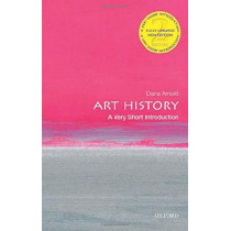 Art History: A Very Short Introduction by Dana Arnold, 9780198831808