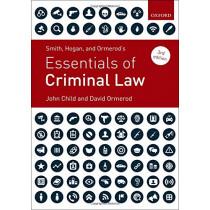 Smith, Hogan, & Ormerod's Essentials of Criminal Law by John Child, 9780198831921