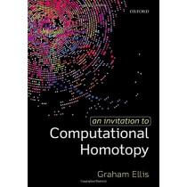 An Invitation to Computational Homotopy by Graham Ellis, 9780198832973