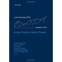 Current Trends in Atomic Physics by Antoine Browaeys, 9780198837190