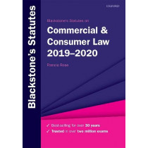 Blackstone's Statutes on Commercial & Consumer Law 2019-2020 by Francis Rose, 9780198838746
