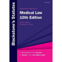 Blackstone's Statutes on Medical Law by Anne E. Morris, 9780198838791
