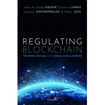 Regulating Blockchain: Techno-Social and Legal Challenges by Philipp Hacker, 9780198842187