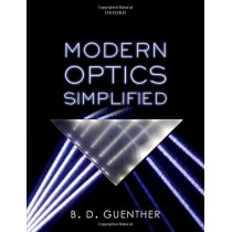 Modern Optics Simplified by B. D. Guenther, 9780198842859