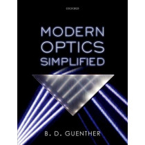 Modern Optics Simplified by B. D. Guenther, 9780198842866