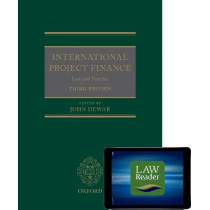 International Project Finance (Book and Digital Pack): Law and Practice by John Dewar, 9780198844204