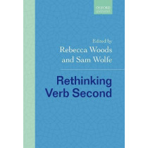 Rethinking Verb Second by Rebecca Woods, 9780198844303