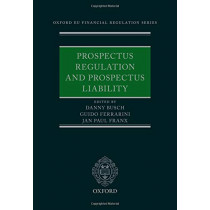 Prospectus Regulation and Prospectus Liability by Danny Busch, 9780198846529