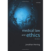 Medical Law and Ethics by Jonathan Herring, 9780198846956