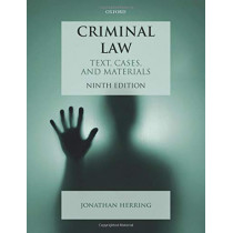 Criminal Law: Text, Cases, and Materials by Jonathan Herring, 9780198848479