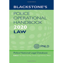 Blackstone's Police Operational Handbook 2020: Law by Police National Legal Database (PNLD), 9780198848653