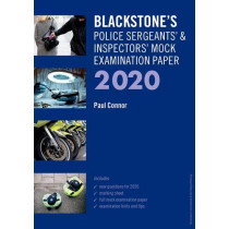 Sergeants' and Inspectors' Mock Exam 2020 by Paul Connor, 9780198849179