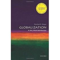Globalization: A Very Short Introduction by Manfred B. Steger, 9780198849452