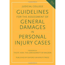 Guidelines for the Assessment of General Damages in Personal Injury Cases by Judicial College, 9780198850939